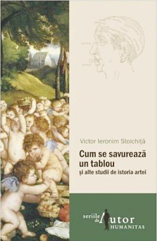 """""""Cum se savurează un tablou și alte studii de istoria artei"""" Comandati cartea cu autograful autorului."""